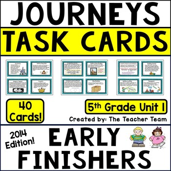 Journeys 5th Grade Unit 1 Early Finishers Task Cards 2014