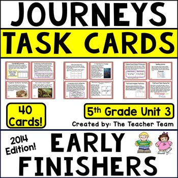 Journeys 5th Grade Unit 3 Early Finishers Task Cards 2014