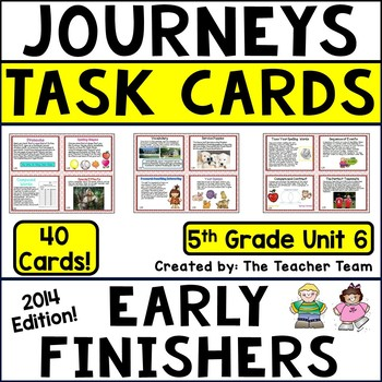 Journeys 5th Grade Unit 6 Early Finishers Task Cards 2014