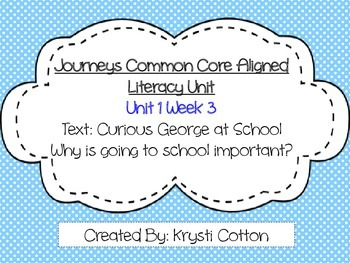 Journeys Common Core Aligned Literacy Unit Unit 1 Week 3--