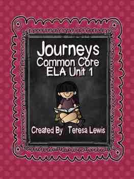 Journeys Common Core ELA Unit 1