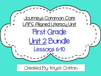 Journeys Common Core First Grade Unit 2 LAFS Aligned Liter