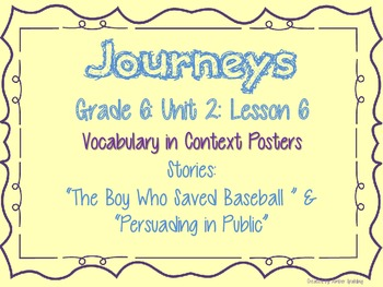 Journeys Common Core: Grade 6: Unit 2: Lesson 6 Vocabulary