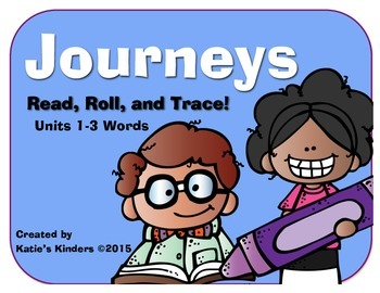 Journeys Common Core Kdg. High Freq. Word (Units 1-3) Roll