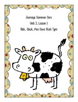 Journeys Common Core Unit 3, Lesson 1 Click, Clack, Moo, C