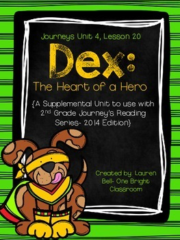Journeys- Dex: The Heart of a Hero Supplemental Unit {Unit