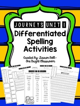 Journeys Differentiated Spelling Activities {UNIT 1}