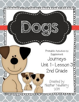 Journeys: Dogs (Unit 1, Lesson 3)