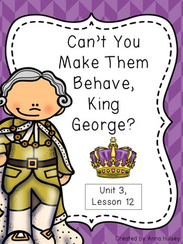 Fifth Grade: Can't You Make Them Behave, King George? (Jou