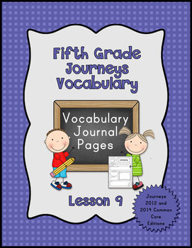 Journeys Fifth Grade Vocabulary Journal Pages Lesson 9: 20