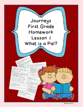 Journeys First Grade Common Core Homework Lesson 1 What is a Pal?