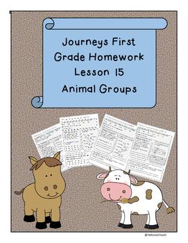 Journeys First Grade Reading Homework Lesson 15 Animal Groups