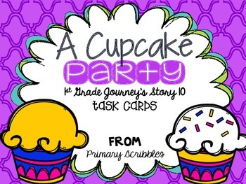 Journey's First Grade Lesson 10 A Cupcake Party