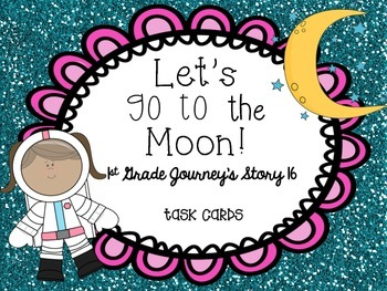 Journey's First Grade Lesson 16 Let's Go to the Moon Vocab