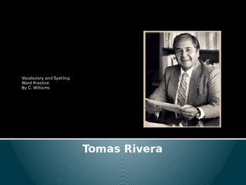 Journeys-First Grade-Lesson 19--Thomas Rivera-Voc & Sp ppt.