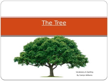 Journey's - First Grade - Lesson 21-The Tree-Voc. & Sp. Po