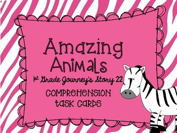 Journey's First Grade Lesson 22 Amazing Animals Comprehens