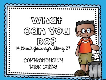 Journey's First Grade Lesson 27 What Can You Do? Comprehen