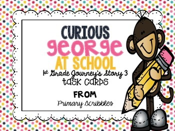 Journey's First Grade Lesson 3 Curious George at School Ph
