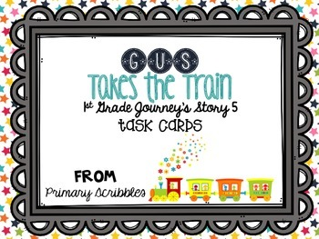 Journey's First Grade Lesson 5 Gus Takes the Train Phonics