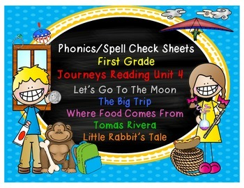 Journeys First Grade Reading Unit 4 Phonics/Spell Check Sheets
