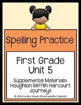 Journeys First Grade Spelling Supplement Unit 5