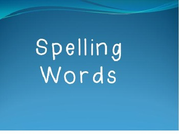 Journeys First Grade Spelling Words and Words to Know time