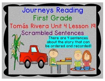Journeys First Grade Unit 4 Lesson 19 Tomas Rivera Scrambl