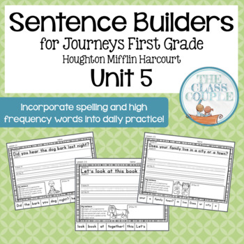 Journeys First Grade Unit 5 Lessons 21-25 Sentence Builders