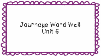 Journeys First Grade Word Wall Unit 5