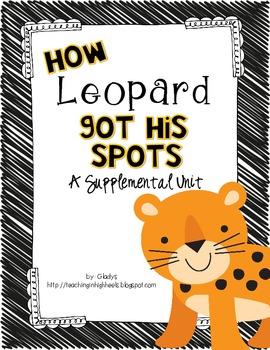 Journeys First Grade~How Leopard Got His Spots {Unit 3, Le
