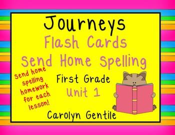 Journeys Flashcards and Send Home Spelling Homework Unit 1