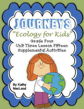 "Journeys Fourth Grade:  ""Ecology for Kids"""