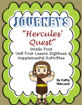 "Journeys Fourth Grade:  ""Hercules' Quest"""