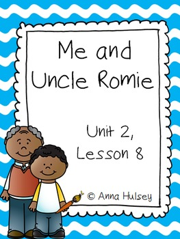 Fourth Grade: Me and Uncle Romie (Journeys Supplement)