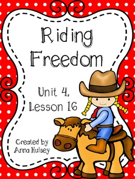 Fourth Grade: Riding Freedom (Journeys Supplement)