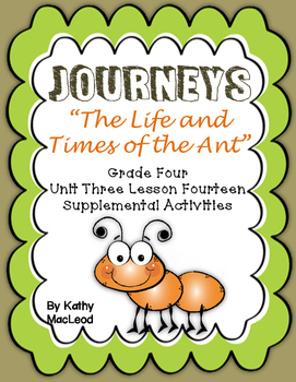 """Journeys Fourth Grade:  """"The Life and Times of the Ant"""""""