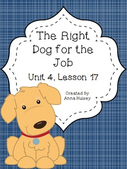 Fourth Grade: The Right Dog for the Job (Journeys Supplement)