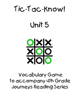 Journeys Fourth Grade Tic Tac Know! Vocabulary Unit 5