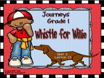 Journeys Grade 1 Whistle for Willie Unit 5 Lesson 23