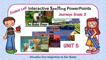 Journeys Grade 3 Interactive Spelling Unit 5
