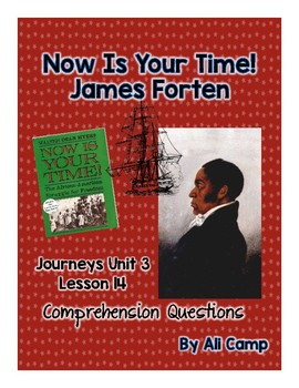 Journeys Grade 5 Lesso 14: Now Is Your Time- James Forten