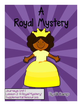 Journeys Grade 5 Unit 1 Lesson 2:  A Royal Mystery