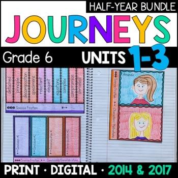 Journeys Grade 6 HALF-YEAR BUNDLE: Units 1-3 (with Interac