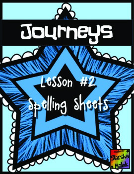 Journeys First Grade Lesson 2 Spelling Sheets
