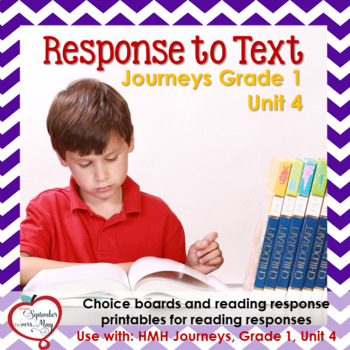 Journeys Grade One, Unit 4: Response to Text
