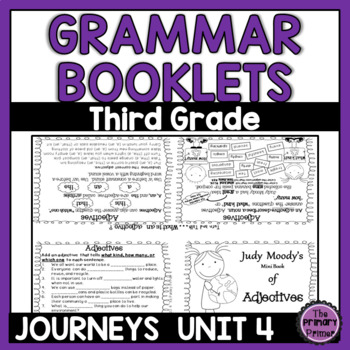 Journeys Grade Three: Unit FOUR Grammar Mini Books