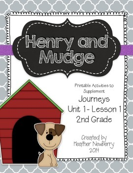 Journeys: Henry & Mudge (Unit 1, Lesson1)