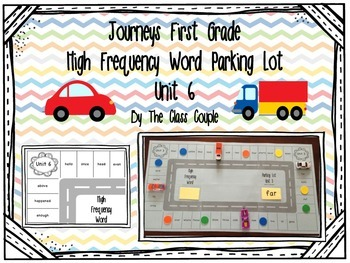 Journeys First Grade High Frequency Word Parking Lot: Unit 6