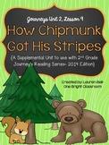 Journeys- How Chipmunk Got His Stripes Supplemental Unit {